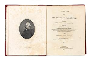 Lectures on the Elements of Chemistry, delivered in the University of Edinburgh.Now published fro...