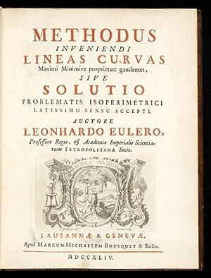 Methodus Inveniendi Lineas Curvas Maximi Minimive proprietate: EULER, Leonhard