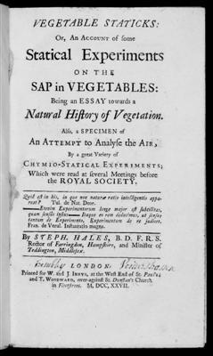 Vegetable Staticks: Or, An Account of some Statical Experiments on the Sap in Vegetables: Being a...