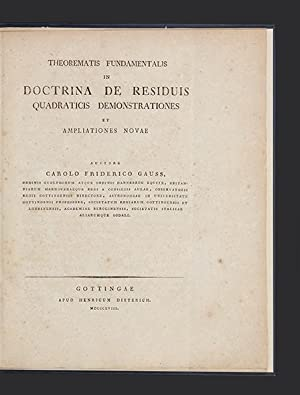 Theorematis Fundamentalis in Doctrina de Residuis Quadraticis Demonstrationes et Ampliationes Novae