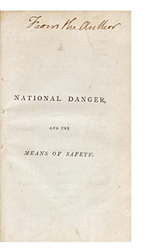 National Danger, and the Means of Safety. By the Editor of the Annals of Agriculture