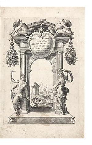 Libro d'Antonio Labacco appartenente a l'Architettura nel: LABACCO, Antonio