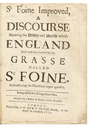 St. Foine Improved, a Discourse shewing the Utility and Benefit which England hath and may receiv...