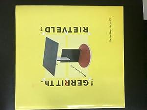 Gerrit Th. Rietveld 1888-1964: Het volledige werk.: Küper, Marijke &