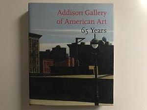 Addison Gallery of American Art 65 Years.: Faxon, Susan C.,
