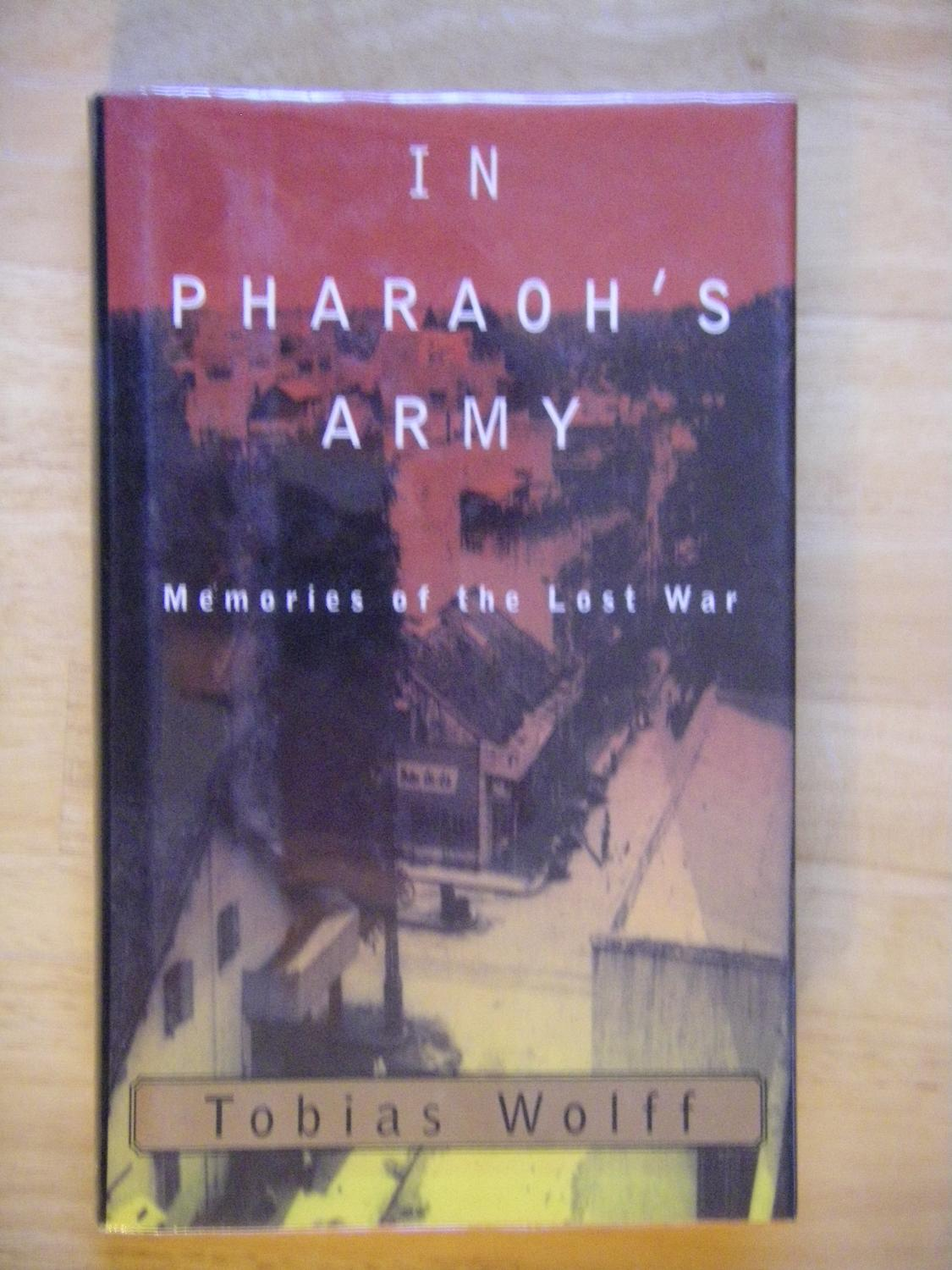 In_Pharaohs_Army_Tobias_Wolff_Très_bon_Couverture_rigide