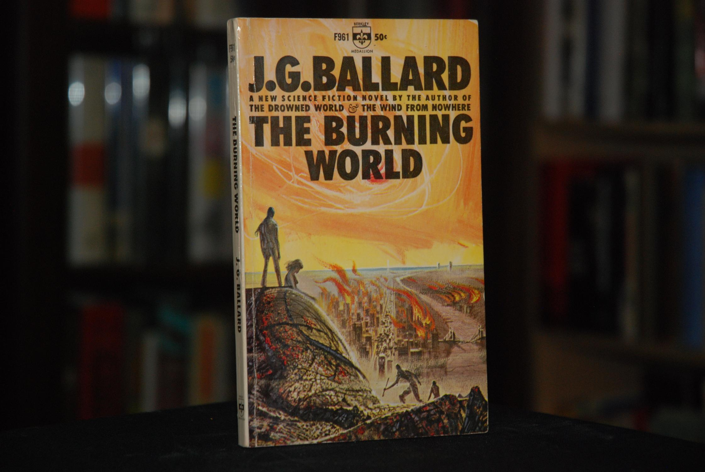 The Burning World J.G. Ballard Near Fine Softcover True first edition, first printing, published by Berkley Medallion Books (New York, 1964). Signed by Ballard on the title page. This is the only editi