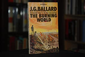 The Burning World, J.G. Ballard