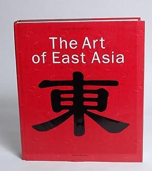 The Art of East Asia: Fahr-Becker, Gabriele (Editor);