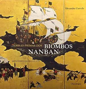Obras-Primas dos Biombos Nanban, Japão-Portugal, Século XVII: Curvelo, Alexandra