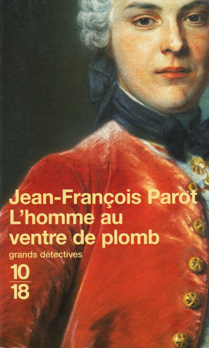 L'Homme au ventre de plomb (Nicolas Le Floch n°2) - Parot, Jean-François