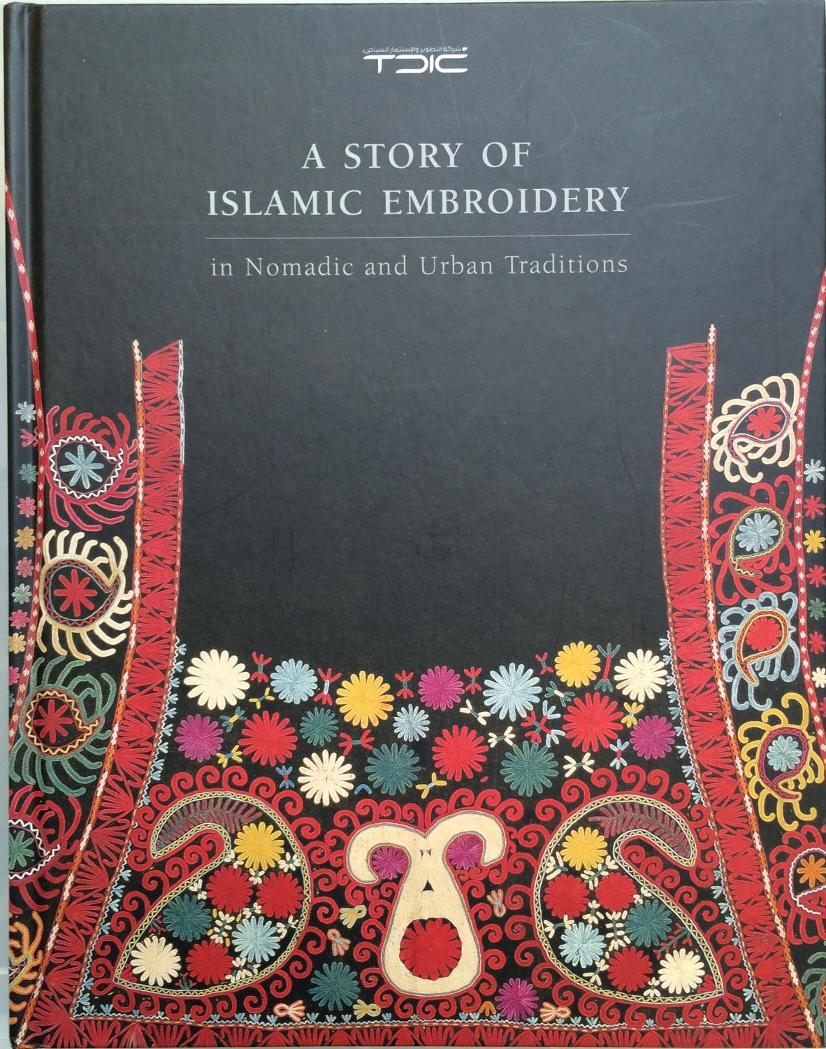 A Story Of Islamic Embroidery In Nomadic And Urban Traditions By
