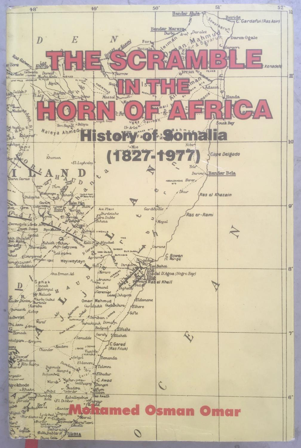 The scramble in the Horn of Africa : history