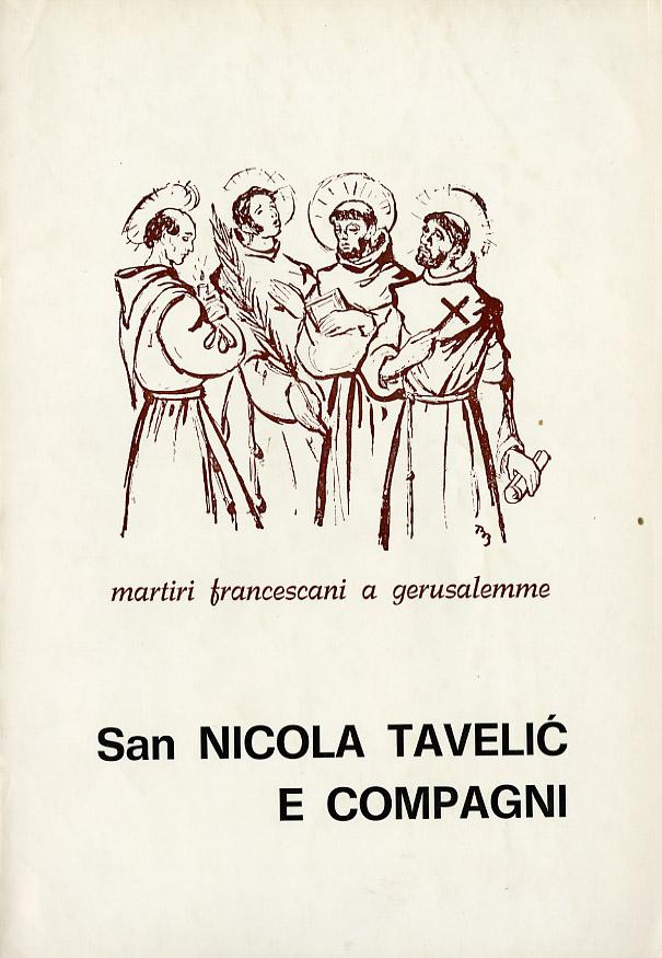 San Nicola Tavelic e compagni Martiri francescani a Gerusalemme Fine Softcover