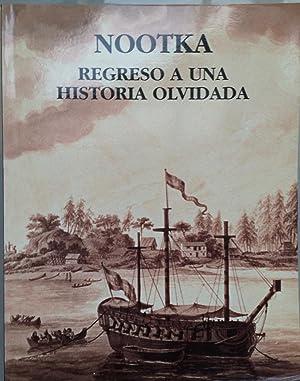 Nootka: Regreso a Una Historia Olvidada: Palau Baquero, Mercedes;Cales, Marisa;Barbosa Sanchez, ...