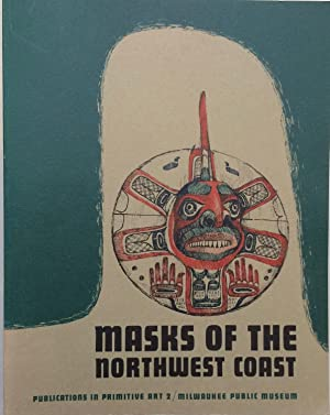 Masks of the Northwest coast: the Samuel: Edited by Robert