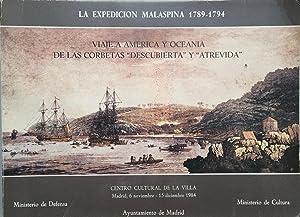 """La Expedicion Malaspina, 1789-1794 : viaje a America y Oceania de las corbetas """"Descubierta&..."""