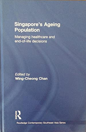 Singapore's Ageing Population : Managing Healthcare and End of Life Decisions