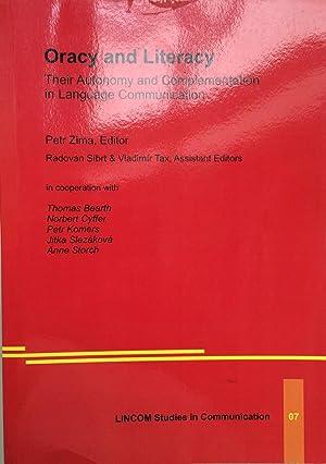 Oracy and literacy : their autonomy and: Petr Zima; Thomas