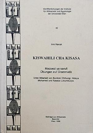 Kiswahili cha kisasa : mazoezi ya sarufi: Irmi Hanak