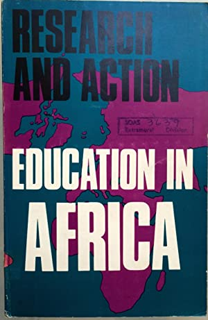 Education in Africa: research and action.