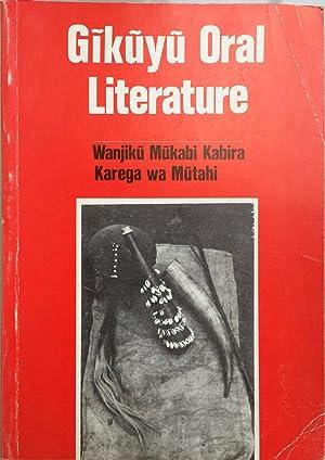 Gikuyu Oral Literature: Kabira, Wanjiku Mukabi;Mutahi, E. Karega