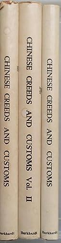 Chinese creeds & customs [3 Volume Set]: V R Burkhardt