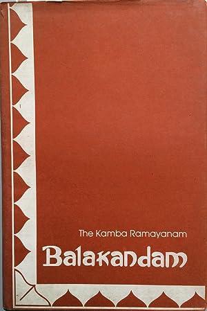 Kamba ramayanam (Volume 1) : Balakandam: Kampar; translated by