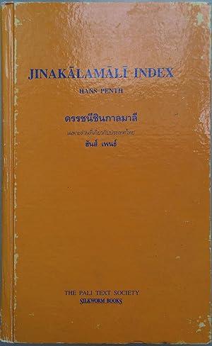 Jinakalamali index : an annotated index to: Hans Penth; Pali