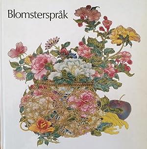 Blomstersprak: Vaxtsymbolik I Kinesisk Konst: Mette Siggstedt