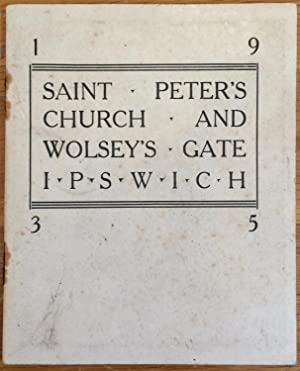 Saint Peter's Church and Wolsey's Gate, Ipswich.