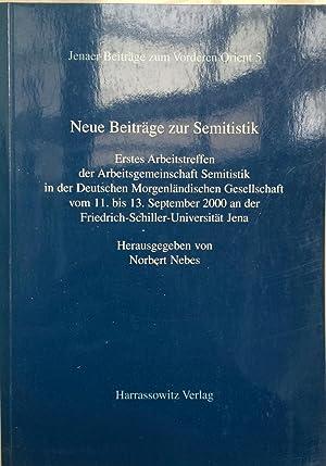Neue Beitrage Zur Semitistik: Erstes Arbeitstreffen Der Arbeitsgemeinschaft Semitistik in Der ...