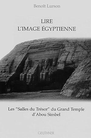 Lire l'image egyptienne: Les salles du tresor: Lurson, Benoit