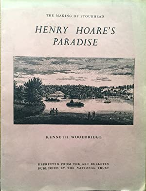 Henry Hoare's paradise : the making of Stourhead (Reprinted from: Art bulletin, vol. 47:1, March ...