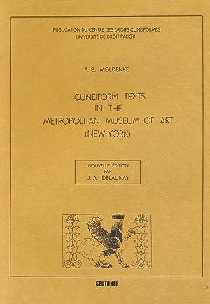 Cuneiform texts in the Metropolitan Museum of Art (New-York) [Publication du Centre des Droits ...