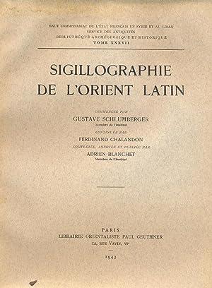 Sigillographie de l'Orient Latin: Gustave Leon Schlumberger