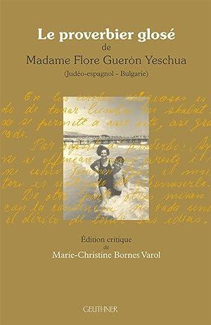 Le Proverbier Glose de Madame Flore Gueron: Flore Gueron Yeschua