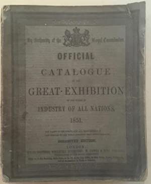 Crystal Palace / Great Exhibition 1851. Official Catalogue of the Great Exhibition of the Works o...