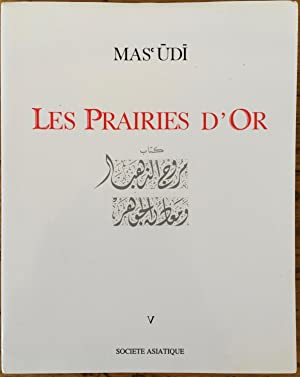 Les prairies d'or, Tome 5 [French translation of The Meadows of Gold and Mines of Gems, orginally...