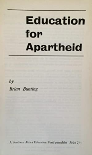 Education for apartheid (Pamphlets / Southern Africa Education Fund)