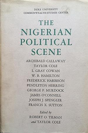 The Nigerian political scene: Robert O Tilman;