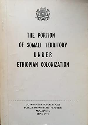 The Portion of Somali territory under Ethiopian colonization.