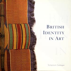 British Identity in Art : Two-day symposium, catalogue and exhibition, Weston College