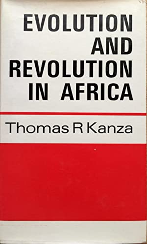 Evolution and Revolution in Africa: Kanza, Thomas R.