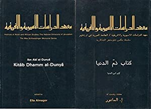 Kitab Dhamm al-dunya (The Max Schloessinger memorial series, 6. Texts): Abn Abi al-Dunya ; edited ...
