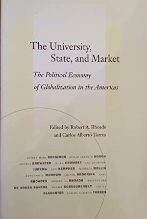 The University, State, and Market: The Political Economy of Globalization in the Americas