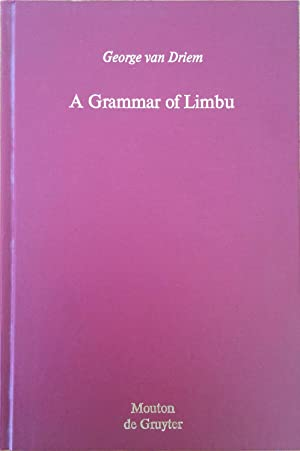 A Grammar of Limbu [Mouton grammar library,: Van Driem, George