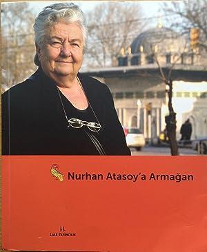 Nurhan Atasoy'a Armagan [Kultur ve sanat yayinlari: Michel Conan; Nurhan