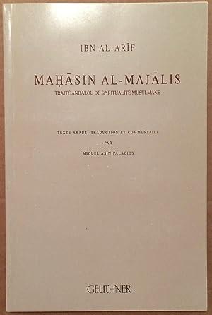 Mahasin al-majalis : [traite andalou de spiritualite: Ibn Al-Arif ;