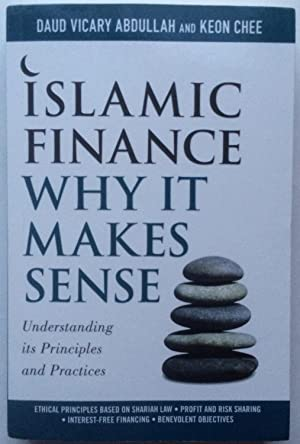Islamic Finance : Why it Makes Sense